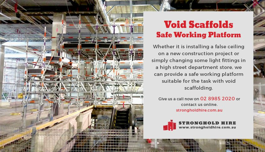 Void Scaffolds - Safe Working Platform - Stronghold Hire Sydney