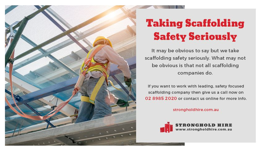 Taking Scaffolding Safety Seriously - Stronghold Hire Sydney