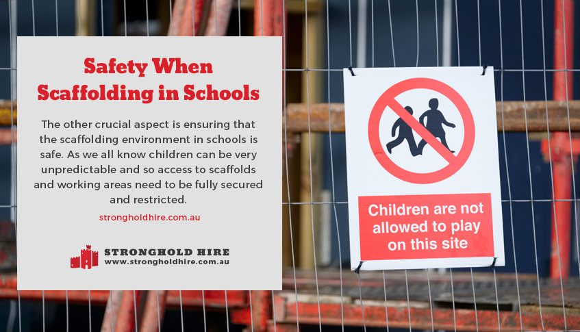 Safety Tips for Scaffolding in Schools - Stronghold Hire Sydney
