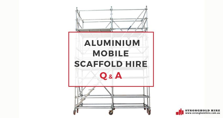 Aluminium Mobile Scaffold Hire - Stronghold Hire Sydney